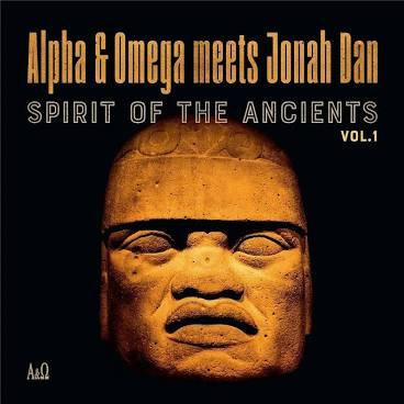 Alpha & Omega Vs Jonah Dan - Spirits Of The Ancients Vol 1 (VINYL)