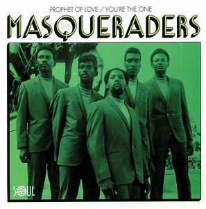 "The Masqueraders - Prophet Of Love / You're The One  (7"" Single)"