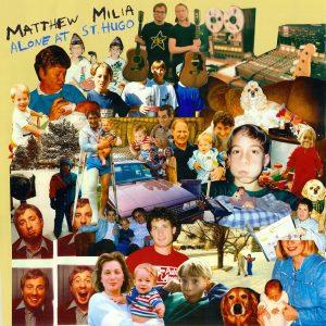 Mathew Milia - Alone At St. Hugo (VINYL)