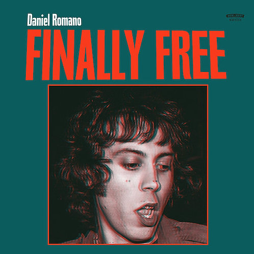 Daniel Romano  - Finally Free (VINYL)