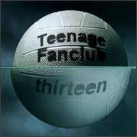 Teenage Fanclub - Thirteen 180g Reissue (VINYL)