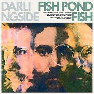 Darlingside - Fish Pond Fish  (BLUE VINYL)