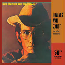 Townes Van Zandt - Our Mother The Mountain   (50TH ANNIVERSARY VINYL)