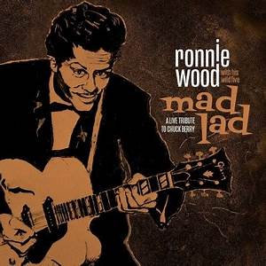 Ronnie Wood & His Mad Five - Mad Lad: A Tribute To Chuck Berry (VINYL)
