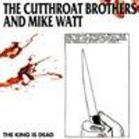 Cutthroat Brothers - The King Is Dead (SPLATTER VINYL)