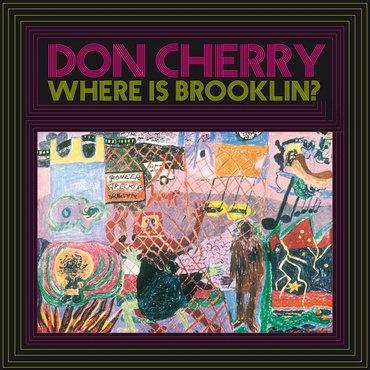 Don Cherry - Where Is Brooklyn  (VINYL)