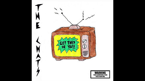 The Chats - Get This In Ya!!  (VINYL)