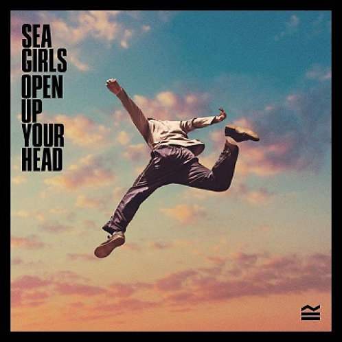 Sea Girls  -  Open Up Your Head  (LIMITED BLUE VINYL)