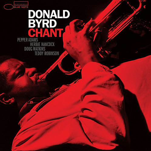 Donald Byrd - Chant (TONE POET EDITION VINYL)
