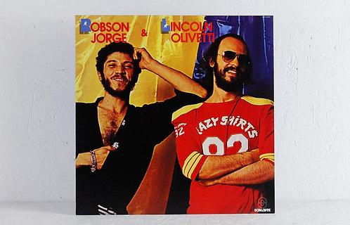Robson Jorge & Lincoln Olivetti - Robson Jorge & Lincoln Olivetti (VINYL)