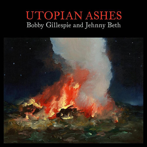 Bobby Gillespie & Jehnny Beth - Utopian Ashes  (LIMITED CLEAR VINYL)