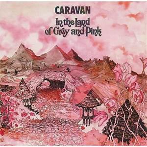 Caravan - In The Land Of Grey And Pink  (VINYL)