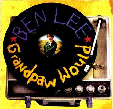 Ben Lee - Grandpaw Would 25th Anniversary (SPLATTER VINYL)