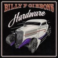 Billy Gibbons - Hardware (VERY LIMITED RED VINYL + SUNGLASSES)
