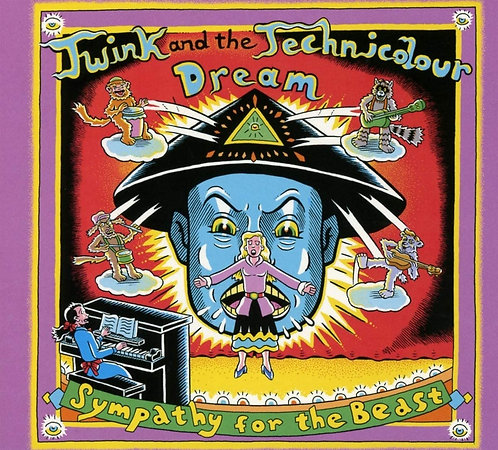 Twink & The Technicolour Dream - Sympathy For The Beast (VINYL)
