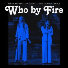 First Aid Kit - Who By Fire (2LP  BLUE VINYL)