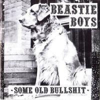 Beastie Boys - Some Old Bullsh*t  (WHITE VINYL)
