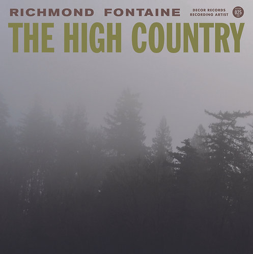 Richmond Fontaine - The High Country  (180g VINYL)
