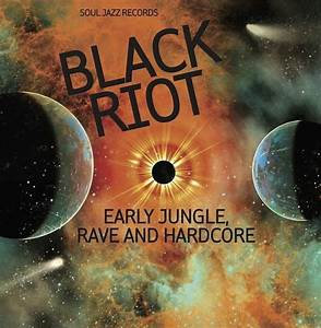 Various Artists - Black Riot: Early Jungle, Rave & Hardcore (2LP VINYL)