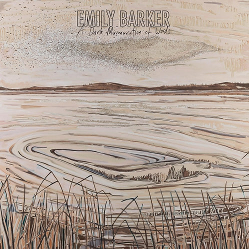 Emily Barker - A Dark Mumuration Of Words  (DELUXE CD + BOOKLET)