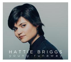 Hattie Briggs  - Young Runaway (VINYL)