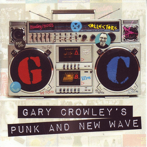 Various Artists - Gary Crowley  - Punk And New Wave (2LP VINYL)
