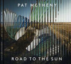 Pat Metheny - Road To The Sun  (2LP VINYL)