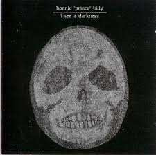 Bonnie Prince Billy - I See A Darkness   (VINYL)