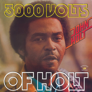 John Holt - 3000 Volts Of Holt (VINYL)