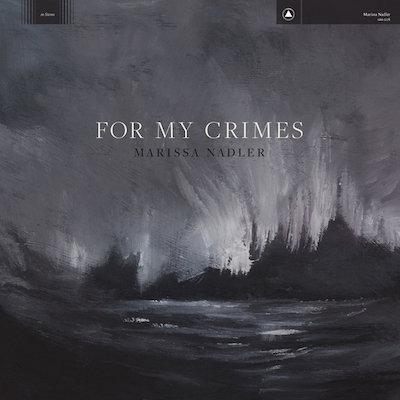Marissa Nadler - For My Crimes  (LIMITED COLOURED VINYL)