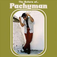 Pachyman - The Return Of  (VINYL)