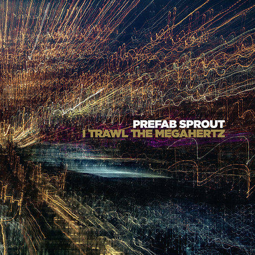 Prefab Sprout - I Trawl The Megahertz (VINYL)