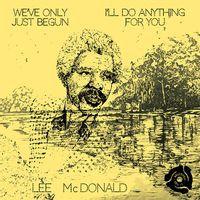 """Lee McDonald - We've Only Just Begun (7"""" SINGLE)"""