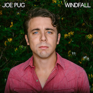 Joe Pug  - Windfall (VINYL)