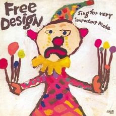 The Free Design - Sing For The Very Important People  (LIMITED SPLATTER VINYL)