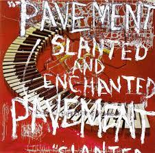 Pavement - Slanted And Enchanted  (VINYL)