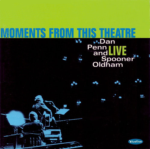 Dan Penn & Spooner Oldham - Moments From This Theatre  (VINYL)