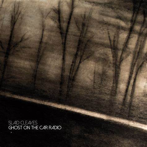 Slaid Cleaves  - Ghost On The Car Radio (VINYL)