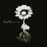 Vast - Music For People (GREEN VINYL)