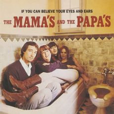 Mamas And Papas - If You Can Believe Your Eyes And Ears (2021 VINYL)