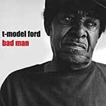 T Model Ford - Bad Man (VINYL)