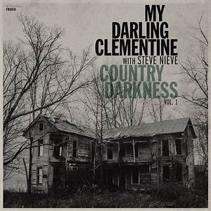 "My Darling Clementine - Country Darkness Vol.1  (12"" VINYL)"