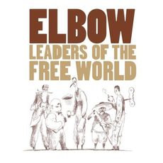 Elbow - Leaders Of The Free World  (2020 VINYL)