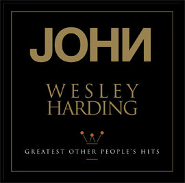John Wesley Harding  - Greatest Other People's Hits (VINYL)