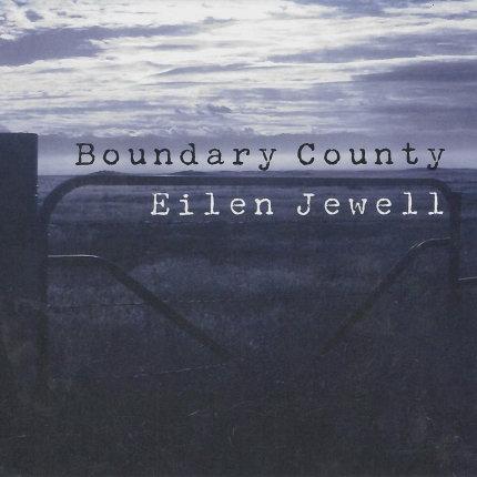 Eilen Jewell  - Boundary County (VINYL)
