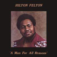 Hilton Felton - A Man For All Seasons (VINYL)