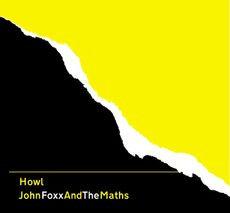 John Foxx And The Maths - Howl (VINYL)