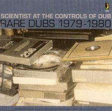 Scientist - At The Controls Of Dub: Rare Dubs 79-80  (VINYL)