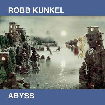 Rob Kunkel - Abyss (VINYL)