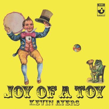 Kevin Ayres - Joy Of A Toy  (VINYL)